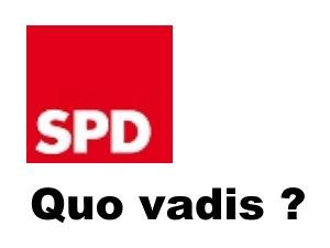 Quo Vadis SPD
